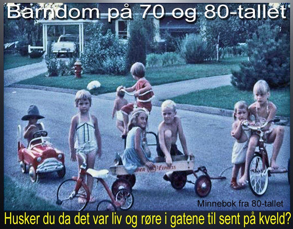 70 og 80-tallets sene sommerkvelder ga en utfordring til foreldrene: - Hvordan få barna inn? Idag strever man med å få dem ut:)