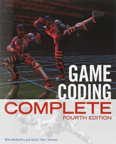 Game Coding Complete Fourth Edition Mike Mcshaffry David Graham 9781133776574 Amazon Com Books Game Codes Coding Books