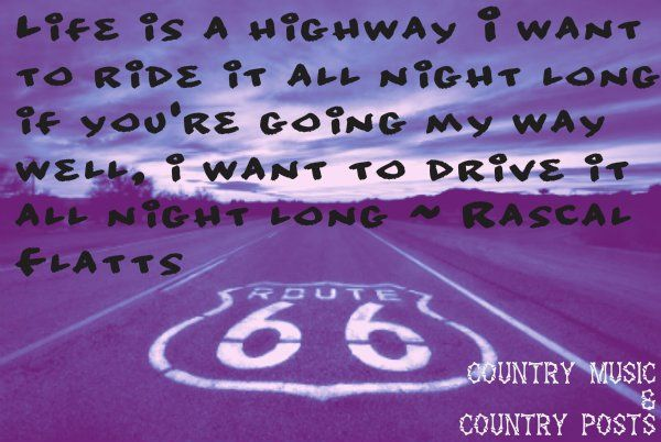 Life Is A Highway By Rascal Flatts Song Lyrics Rascal Flatts