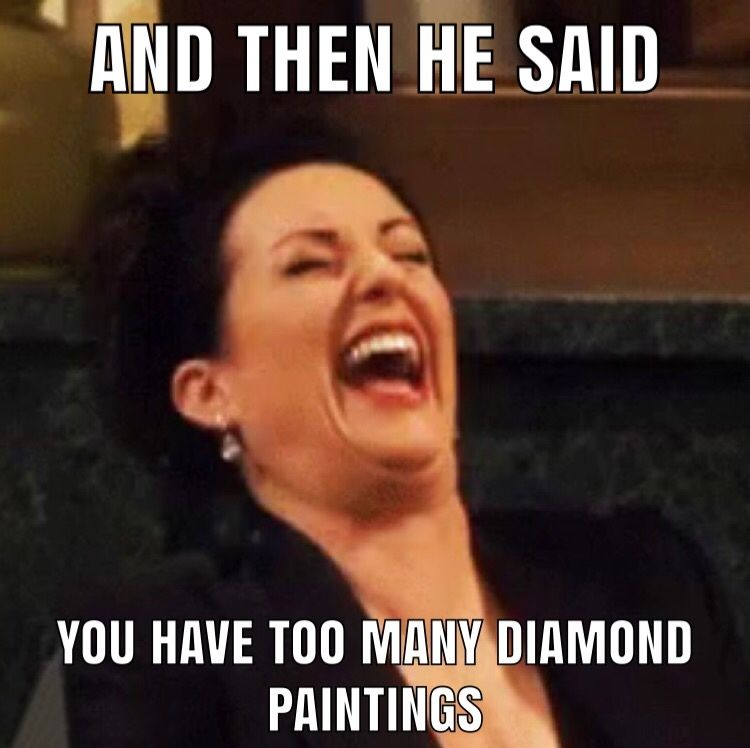 You can never have too many diamond painting kits. Ever!