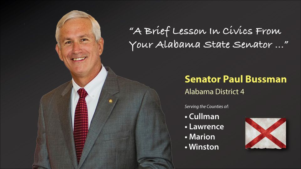 INTERVIEW: SENATOR PAUL BUSSMAN: Paul Bussman, the Alabama State District 4 Senator (serving Cullman, Lawrence, Marion and Winston counties) will be keeping citizens in his district up-to-date throughout the 2016 Alabama Legislative session and beyond here on the pages of Cullman Today.
