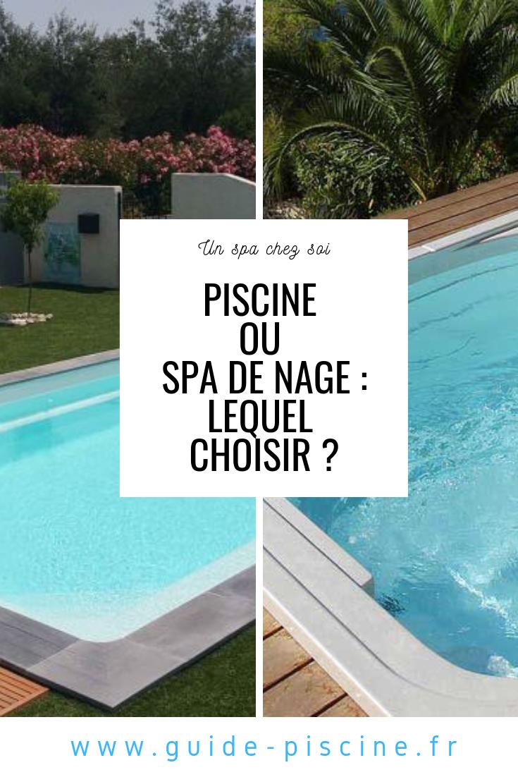 Piscine Ou Spa De Nage Comparatif Spa De Nage Spa Piscine