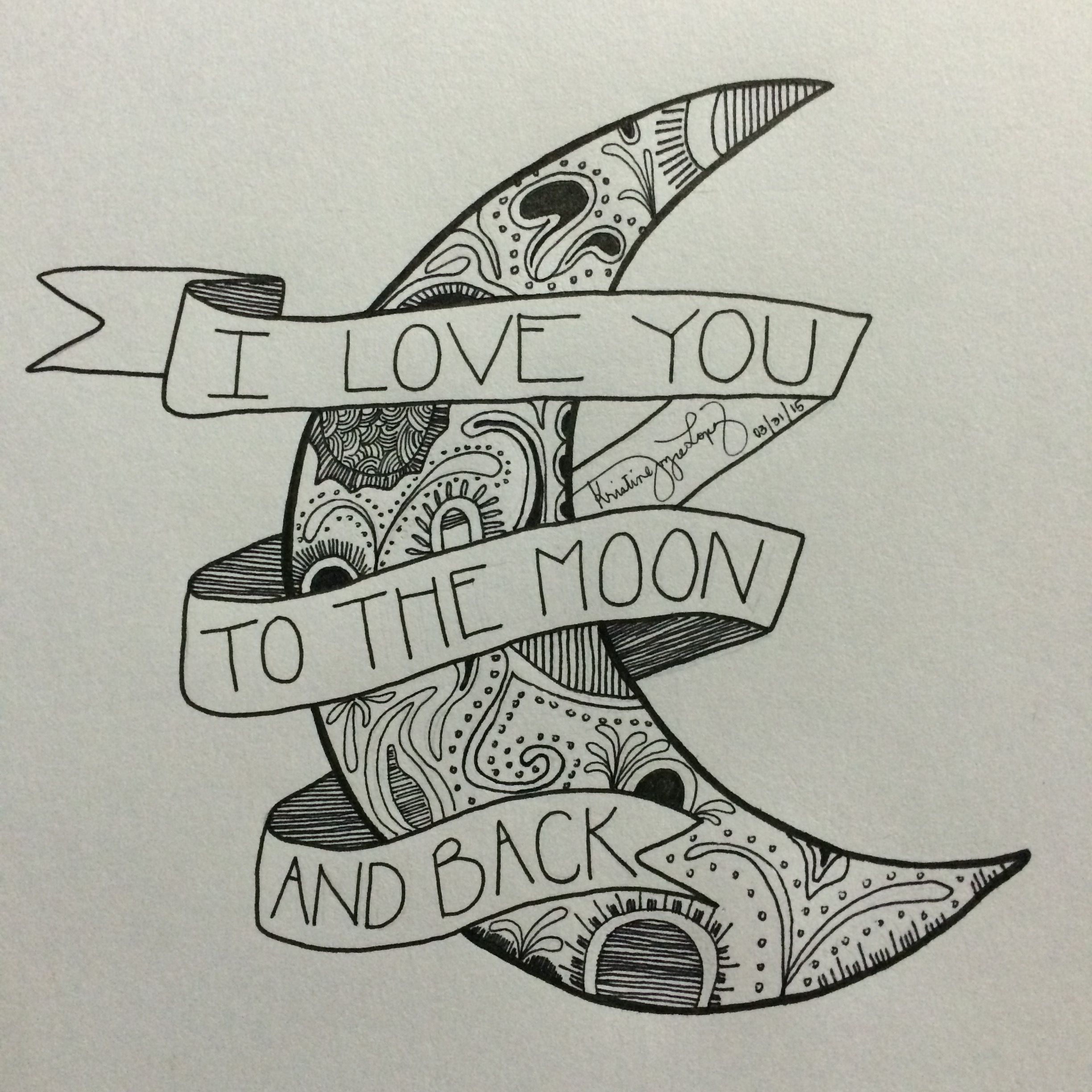 I Love You To The Moon And Back Calligraphy Calligratype Typography Lettering Kligraphy To The Moon And Back Tattoo Love Tattoos Unity Tattoo