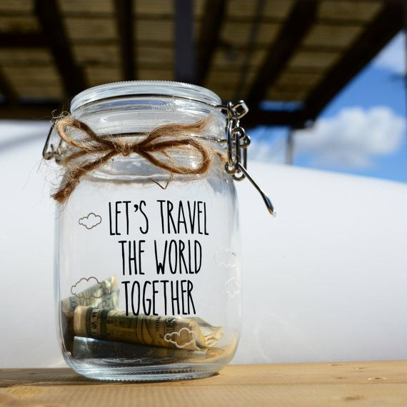 Let S Travel Vinyl Decal Only For Money Jar Glass Saving Travel Vacation Fund Gift For Him Her Anniversary Birt Money Jars Vacation Fund Savings Jar