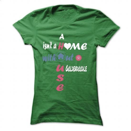 [Black Tshirt,Tshirt Jeans] House - Goldendoodle. MORE ITEMS => https://www.sunfrog.com/Pets/House--Goldendoodle-Green-36771617-Ladies.html?id=68278