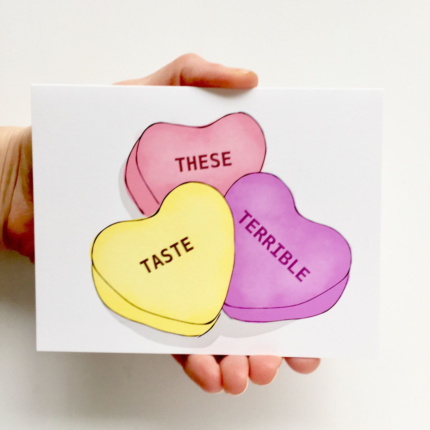 Candy Hearts These Taste Terrible Funny Valentines Card Funny Cards For Valentines Day Funniest Valentines Cards Funny Valentines Cards Anti Valentines Day