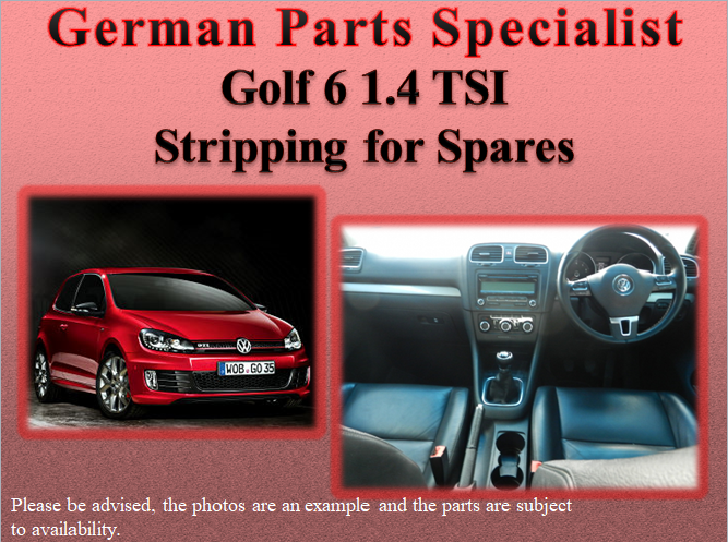 Golf 6 1 4 Tsi Stripping For Spares Don T Look Any Further We Ve