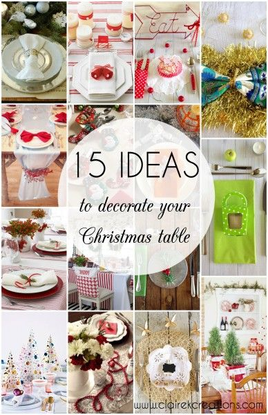 15 ideas to decorate your Christmas table via wwwclairekcreations