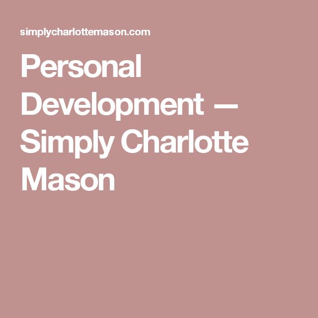Personal Development — Simply Charlotte Mason