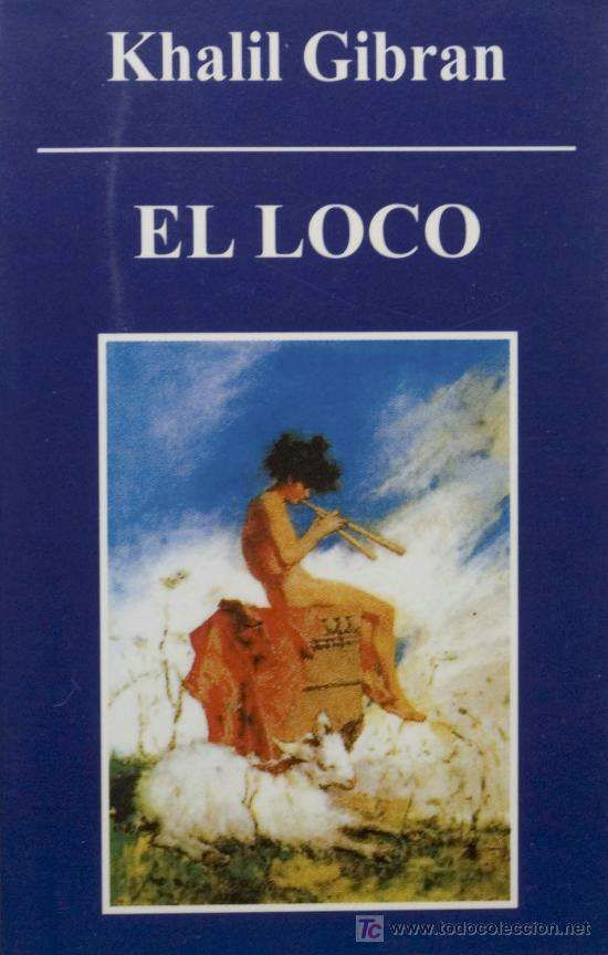 El loco de khalil gibran libros gratis en pdf estudios el loco de khalil gibran libros gratis en pdf fandeluxe Image collections