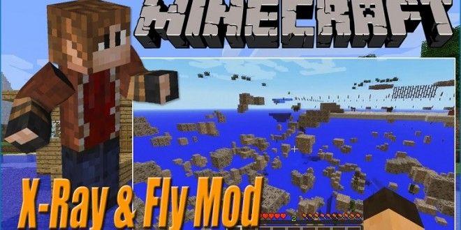 X Ray Fly Mod For Minecraft 1 8 And 1 7 10 Minecraft Mods Mod Minecraft 1