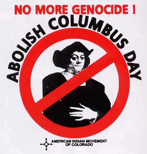 Abolish Columbus Day Indigenous Peoples Day Indigenous Peoples Nativity