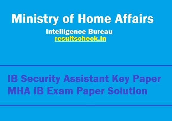 Ib Security Assistant Exam Previous Papers With Solutions Pdf