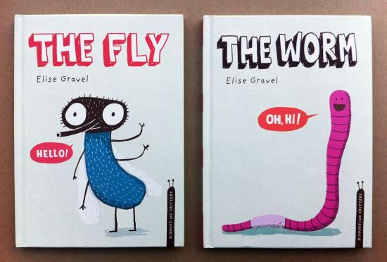 Elise Gravel - Tundra Books, Canada.