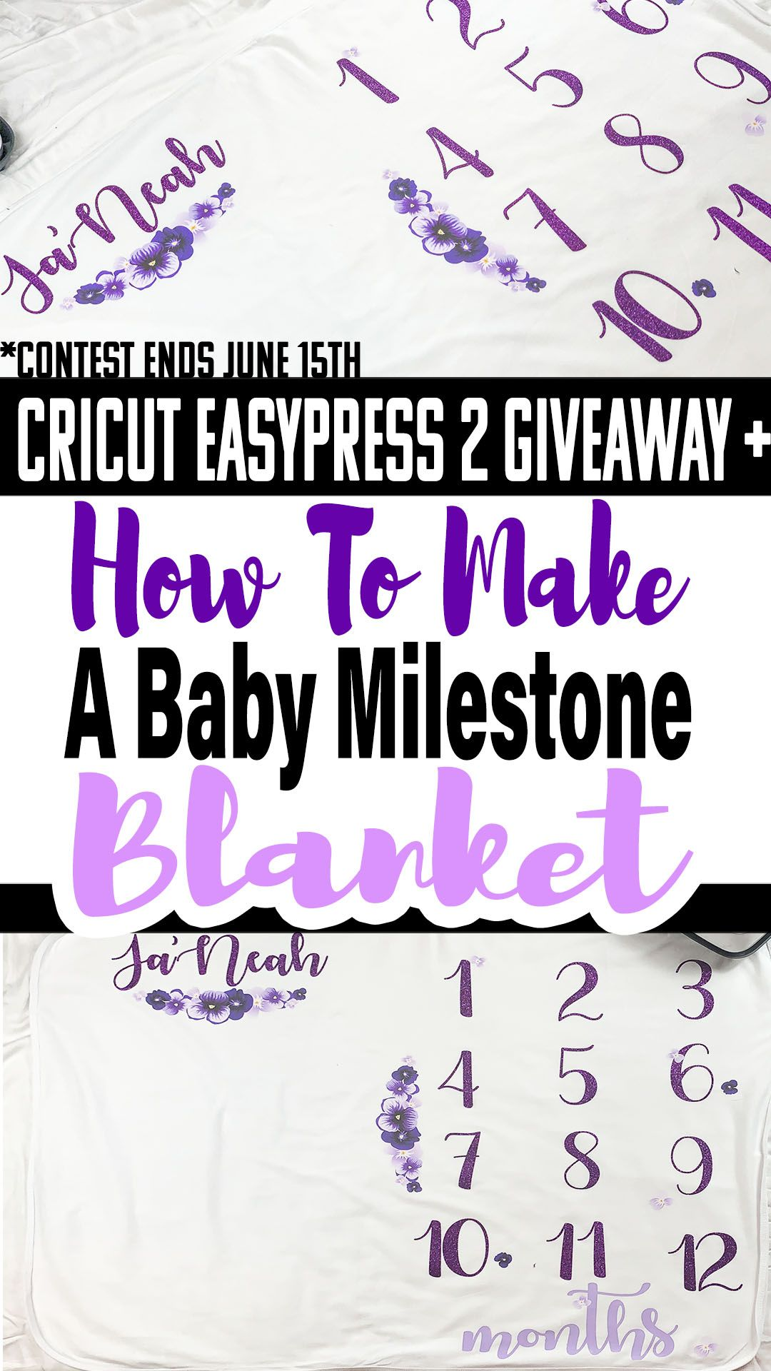 How To Make Milestone Blanket With Cricut – 2019 Inspirational Throw