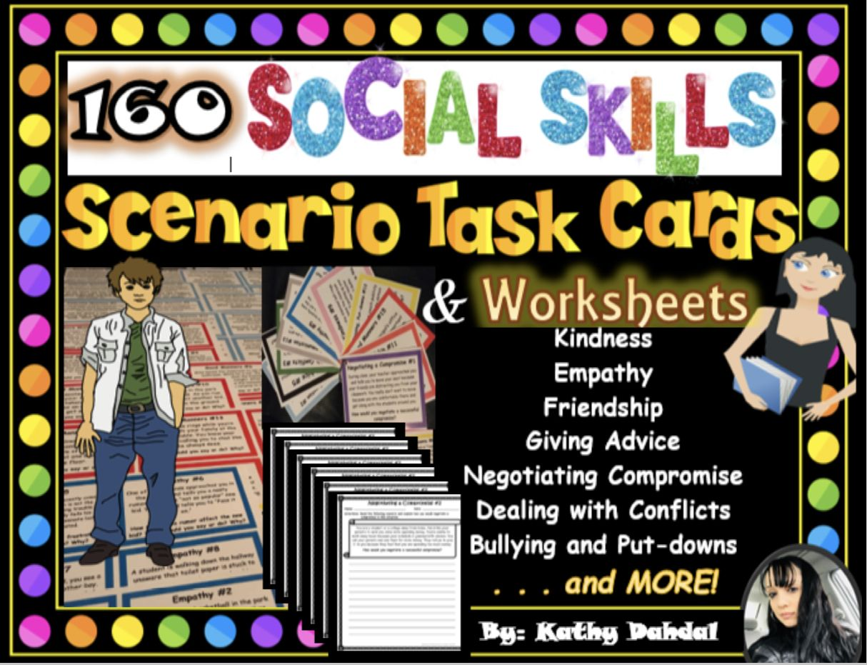 160 Social Skills Scenario Task Cards And Worksheets