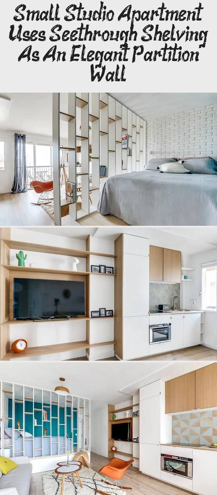 Small studio apartment uses see-through shelving as an ...