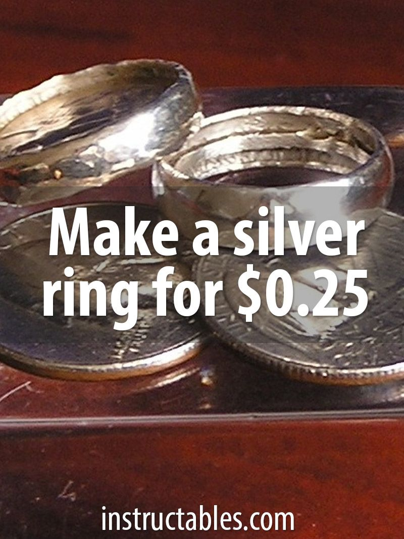 Make a Silver Ring for 25 Cents Diy silver rings