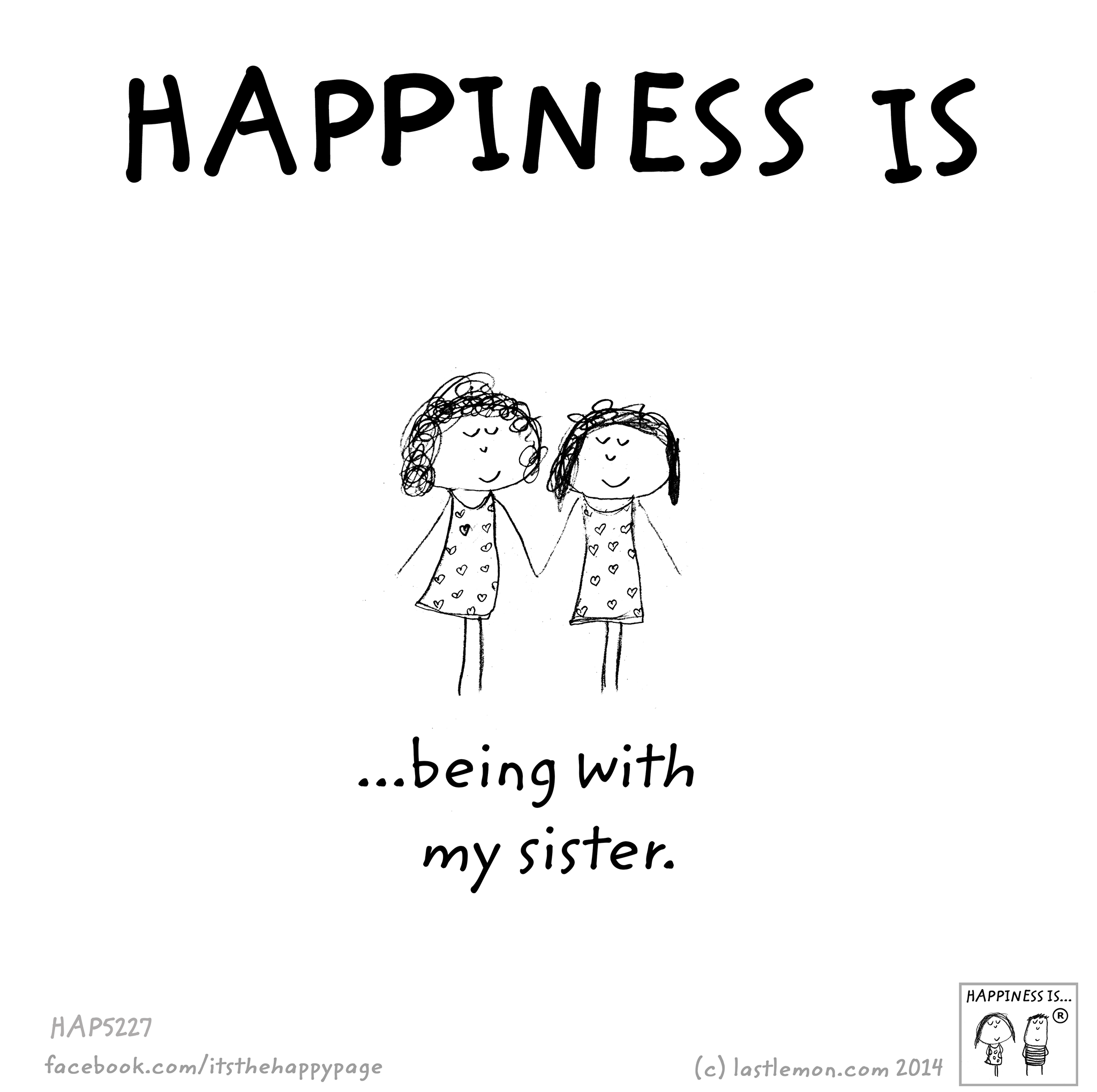 Happiness is    | quotes | Sister friends, Sister quotes