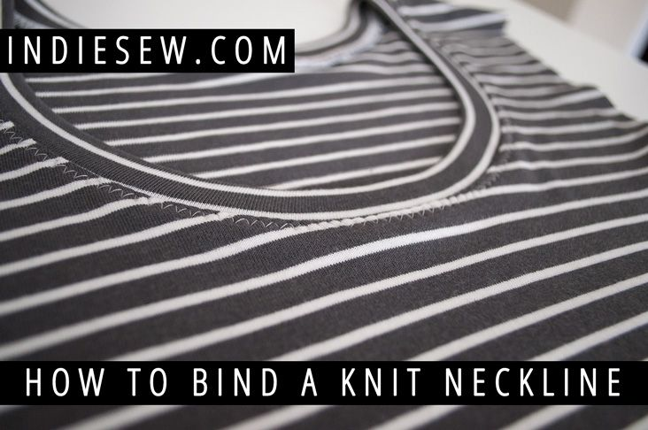 Indiesew.com | How to Bind A Knit Neckline