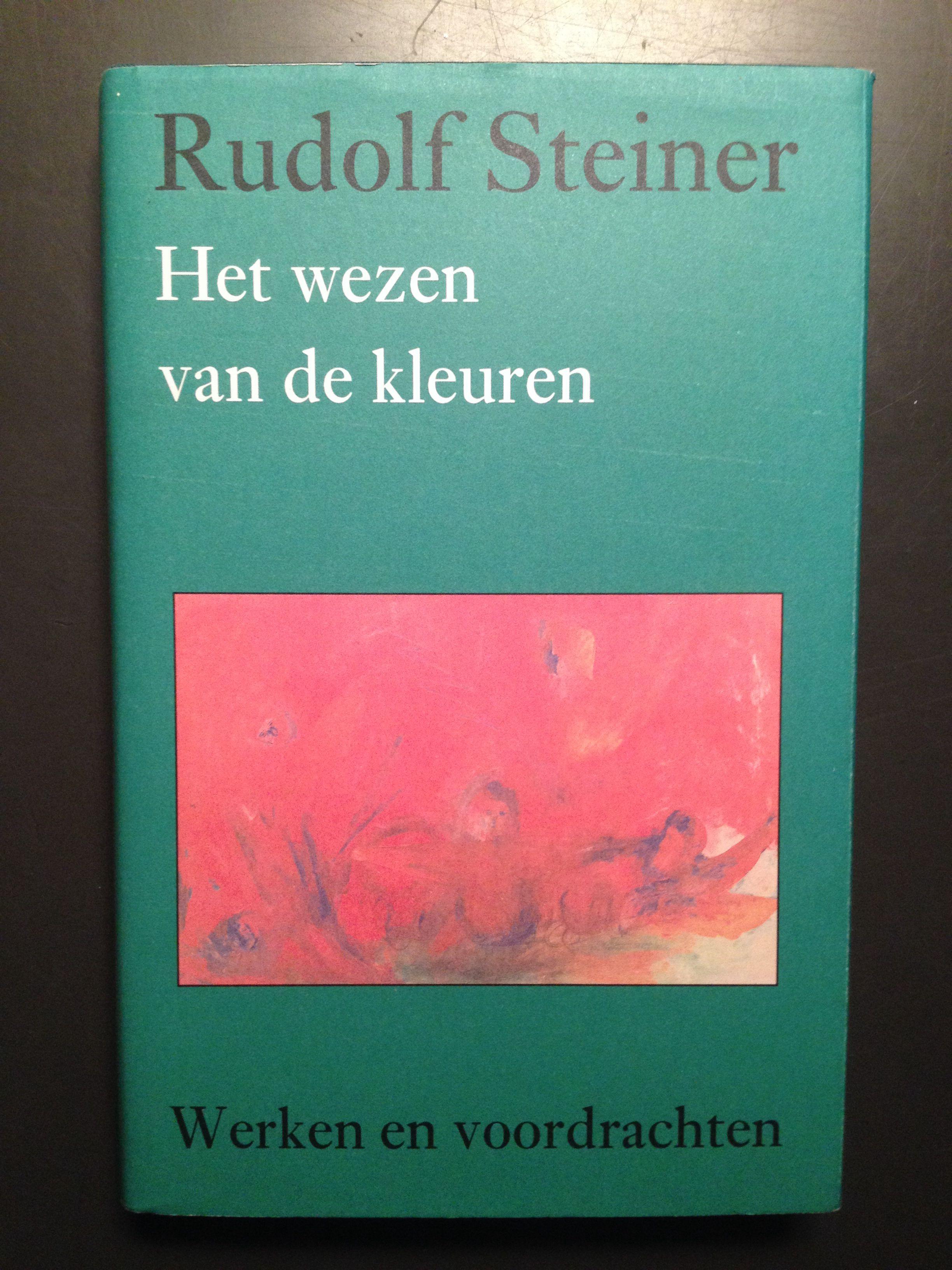 Het wezen van de kleuren, Rudolfs Steiner (Werken en voordrachten).