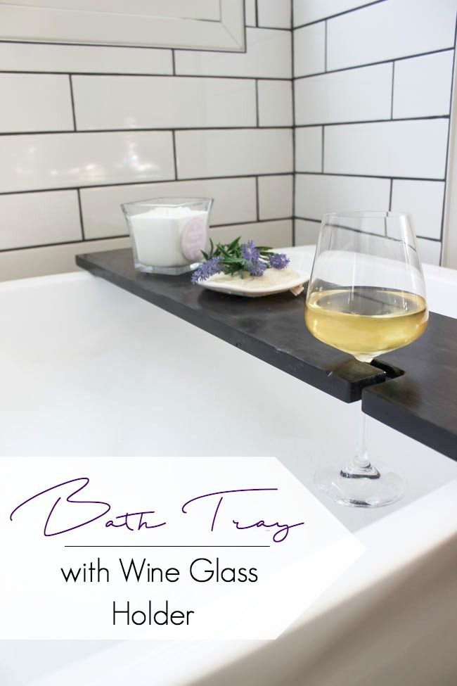 Build Your Own Bath Table [with Wine Glass Holders | Bathtub tray ...