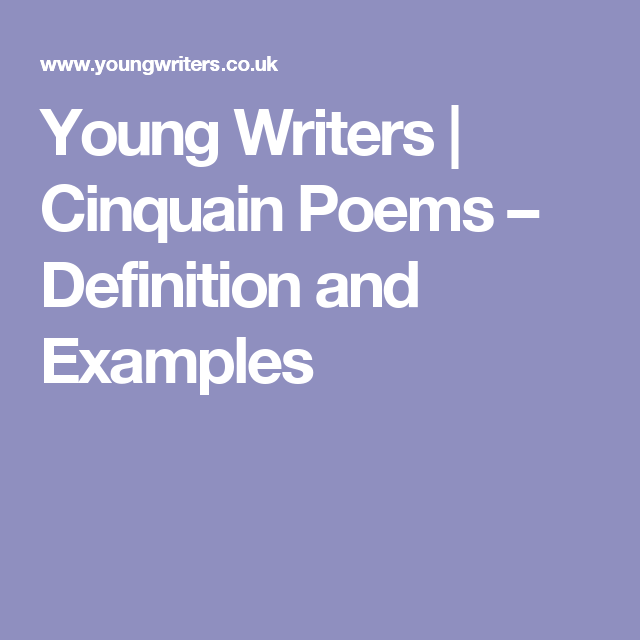 Young Writers Cinquain Poems Definition And Examples Teaching