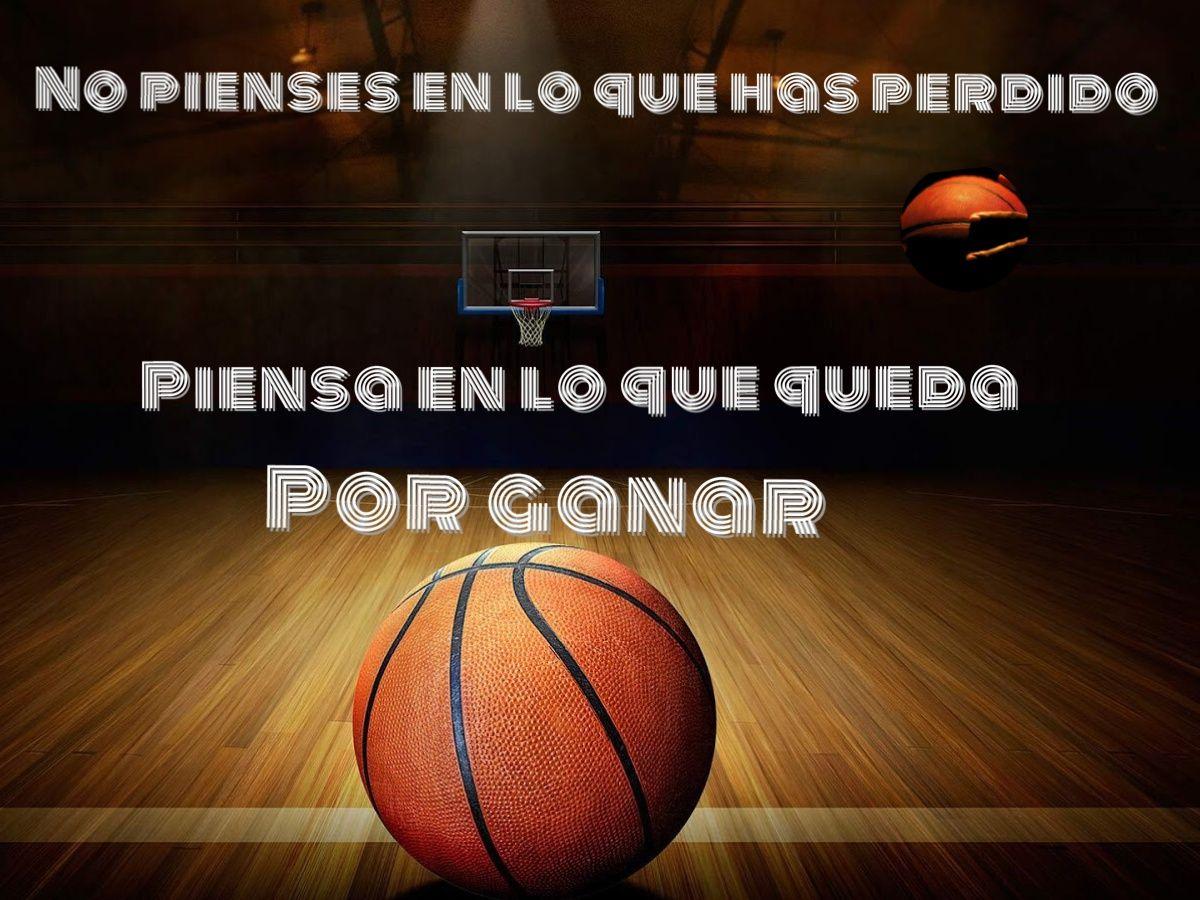 Imagenes De Basquet Con Frases De Amor: Frases Motivadoras Del Basketball No Pienses En Lo Que Has
