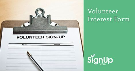 Free online Volunteer Interest Forms from SignUp.com help organizers find out where and when their volunteers can pitch in!