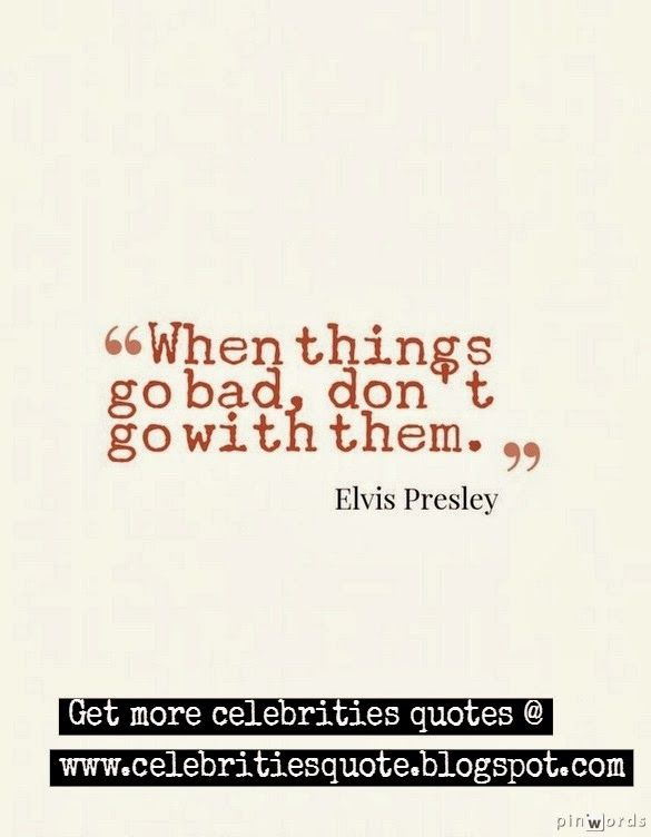 Celebrity Quotes, Elvis Presley quotes. #elvis #quote #positivequote