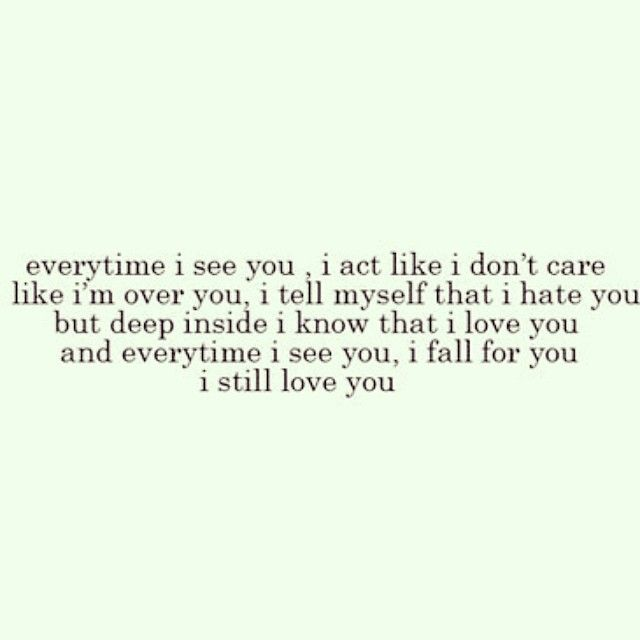 Daily Dose Of Love Quotes Here My Ex Quotes I Still Love You Quotes Ex Quotes