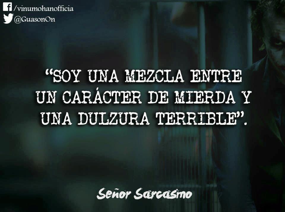 Frases De Ironia P 2: Señor Sarcasmo