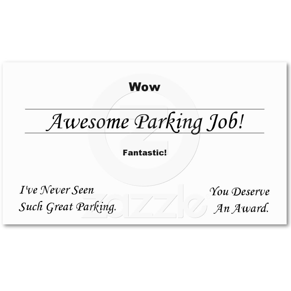 You Suck At Parking Business Card | Cars, Love and Business cards