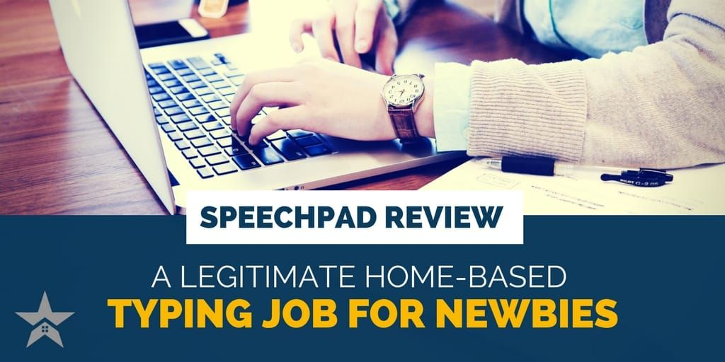 Speechpad A Legitimate HomeBased Typing Job for Newbies