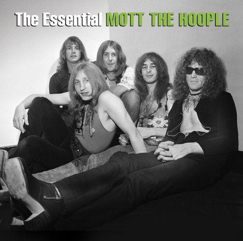 Mott The Hoople Essential Mott The Hoople Mott The Hoople Hoople Mott