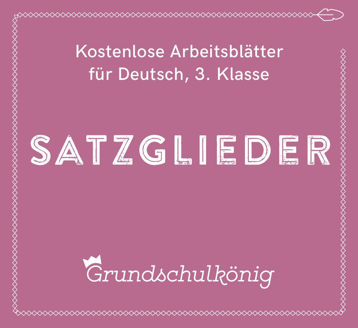 Kostenlose Arbeitsblätter zu den Satzgliedern für Deutsch in der 3 ...