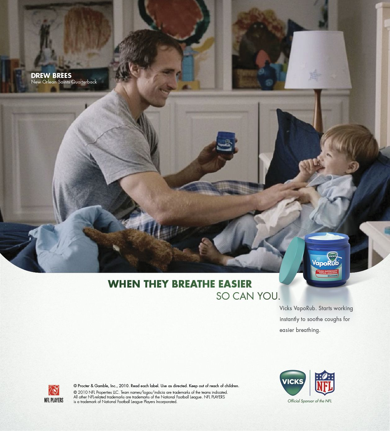 This Vick's ad, featuring NFL Quarterback Drew Brees and