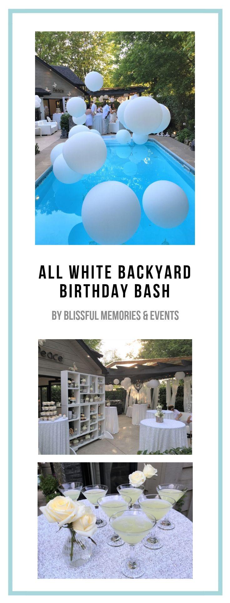 All White Backyard Birthday Bash Toronto On Blissful Memories