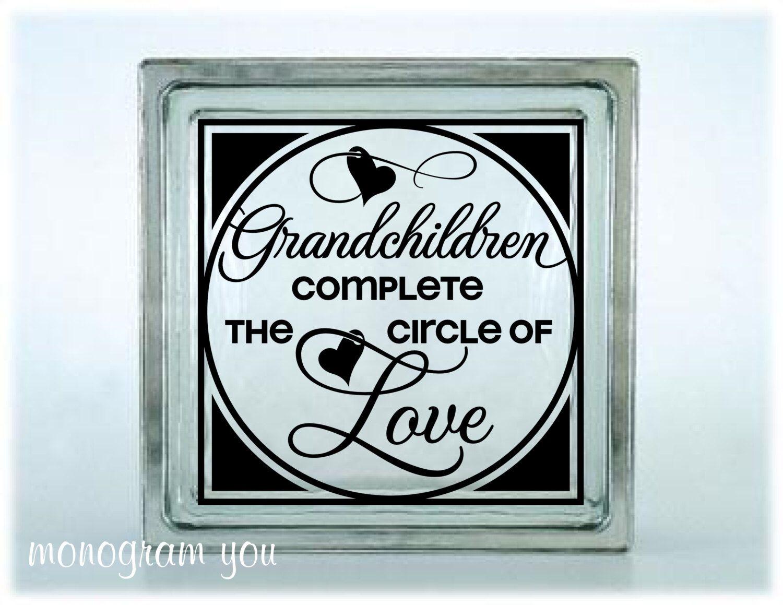 Glass Block Vinyl Decal Grandchildren Complete The Circle Of Love - Glass block vinyl decals