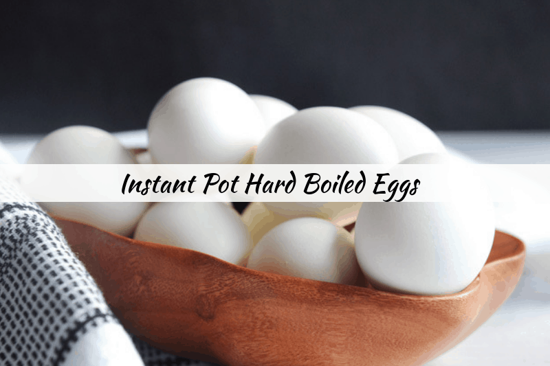 Hard Boiled Eggs in the Instant Pot - Momma Fit Lyndsey