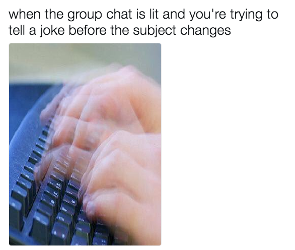 21 Memes To Send To Your Group Chat Immediately Funny Texts To Send Relatable Funny Relatable Memes