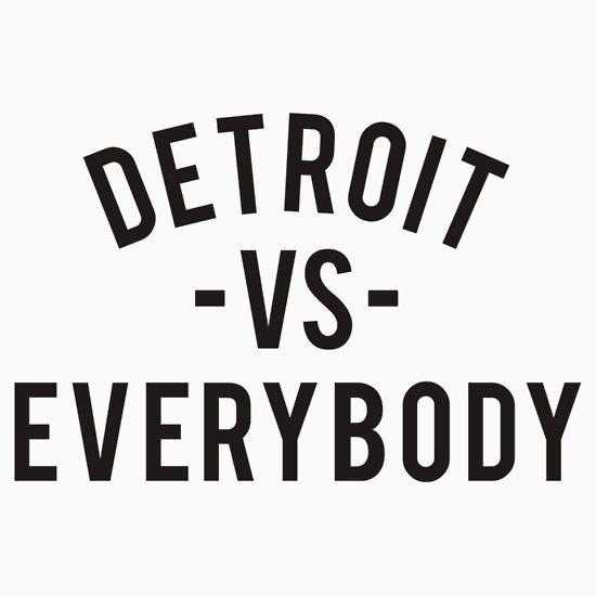 Detroit Vs Everybody Black By Ogedits Detroit Vs Everybody Black Stickers Detroit