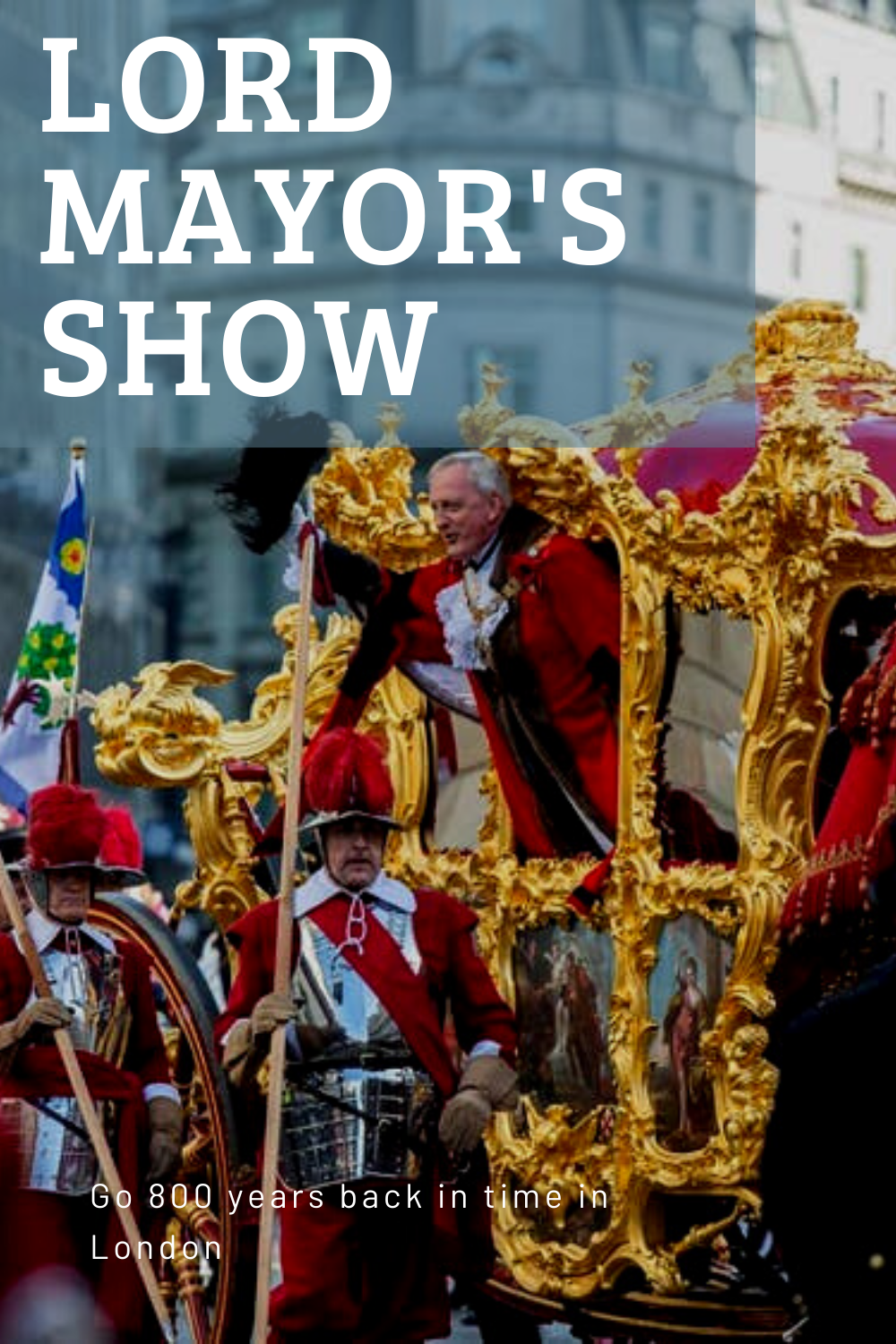Wonder what the Lord Mayor's Show in London is? The Lord
