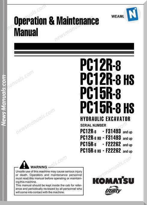 Komatsu Excavator Pc12R Pc15R 8 8Hs Maintenance Manual