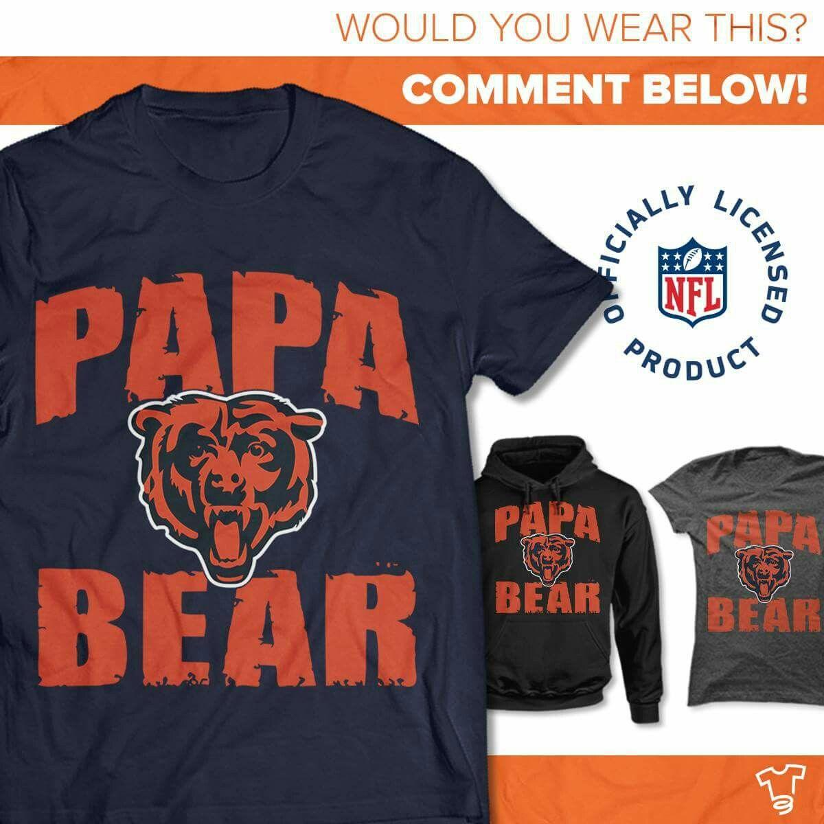 separation shoes 6e200 42207 Papa Bear tshirt | Chicago Bears - Apparel | Bear, T shirt ...