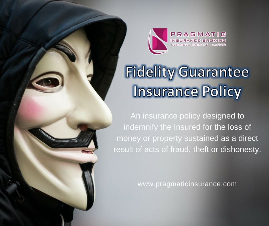 Fidelity guarantee insurance policy an insurance policy