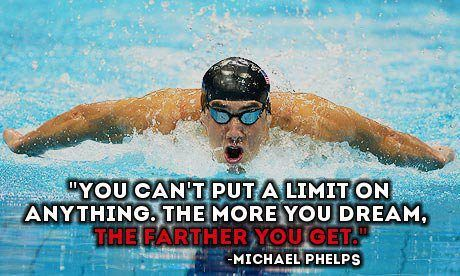Merveilleux The More You Dream S W I M Michael Phelps. Michael Phelps Quotes