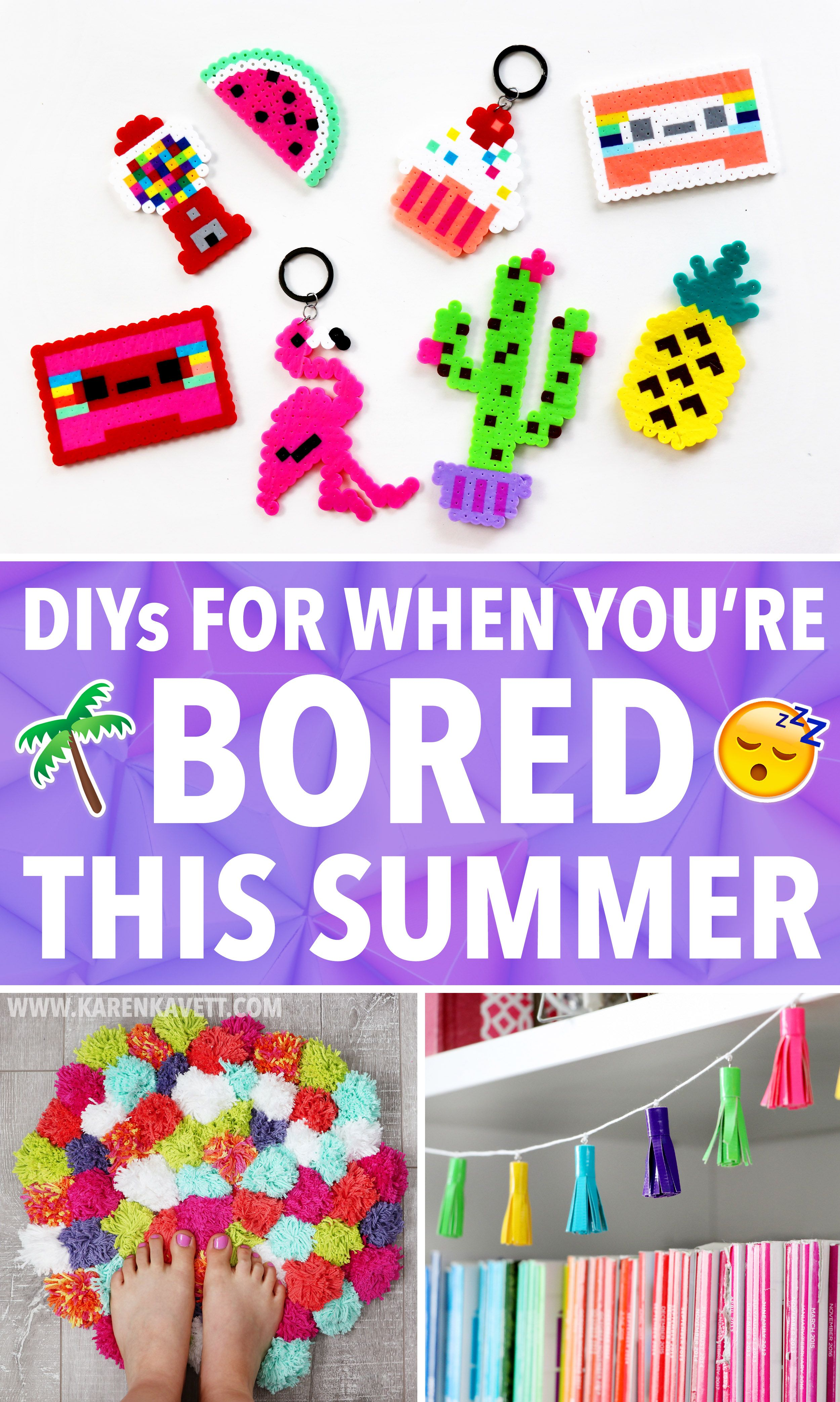 Easy DIY Ideas For When You're Bored This Summer! Karen