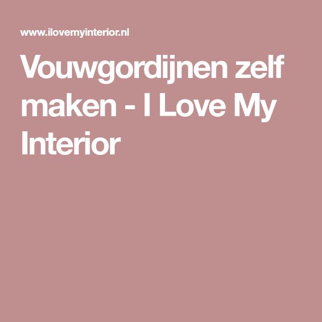 Vouwgordijnen zelf maken - I Love My Interior - Studiekamer ...