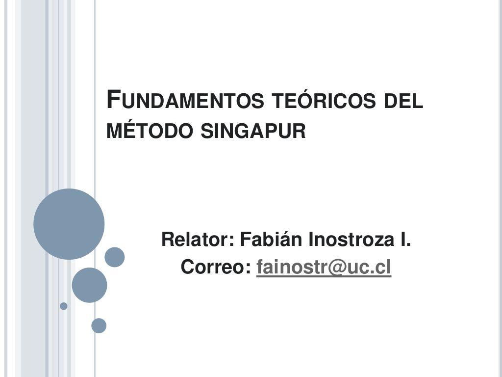 Método Singapur : Fundamentos Teóricos by Fabián Inostroza via ...